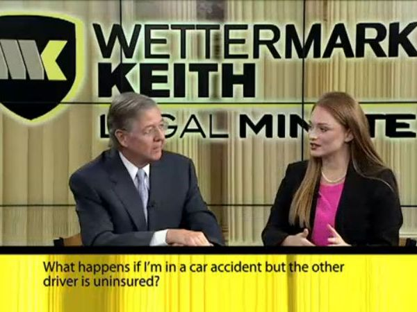 wettermark keith legal minute what happens other driver uninsured_250036
