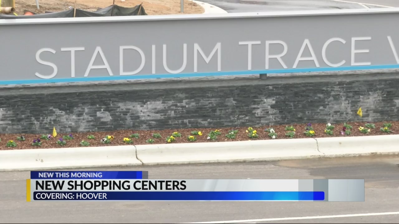 New shopping centers coming to Hoover