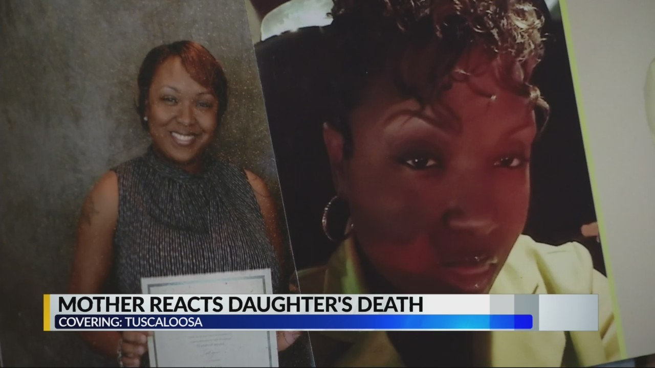 Tuscaloosa Mother speaks out after daughter was killed