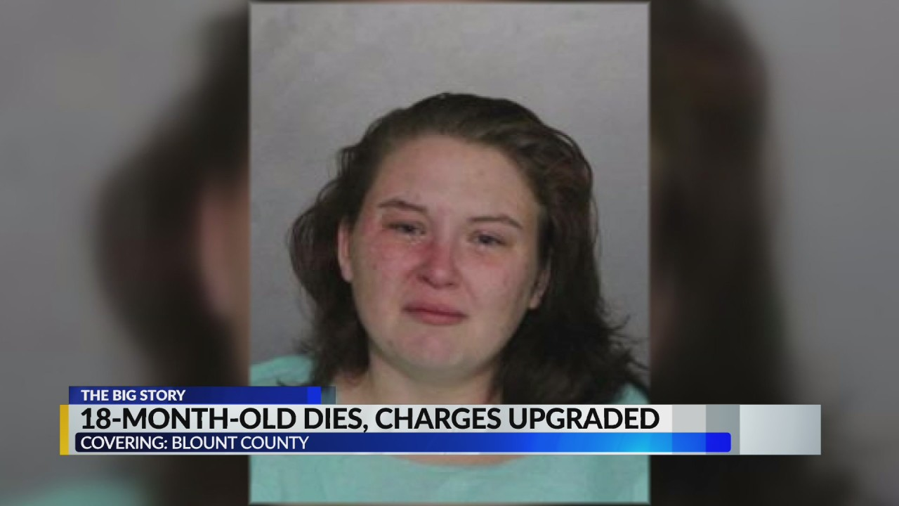 Blount County mother, boyfriend have charges upgraded in